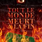 TOUT LE MONDE MLEURT A LA FIN - La Baronne