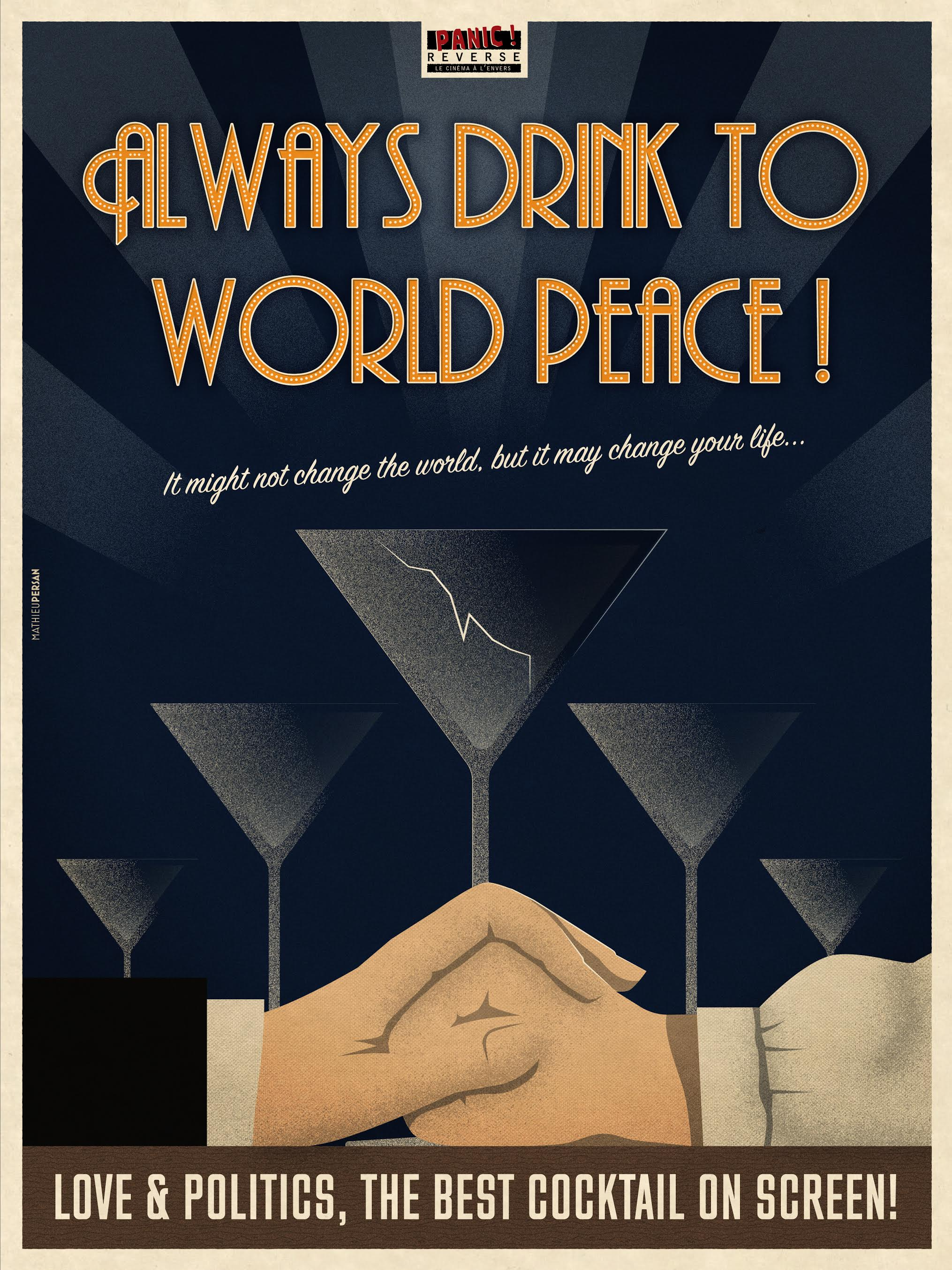 ALWAYS DRINK FORT WORLD PEACE - Mathieu Persan