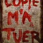 web - Copie m'a Tuer - Brouette Hurlante
