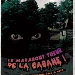 Le Marabout Tueur de la Cabane - Atelier Belle Lurette