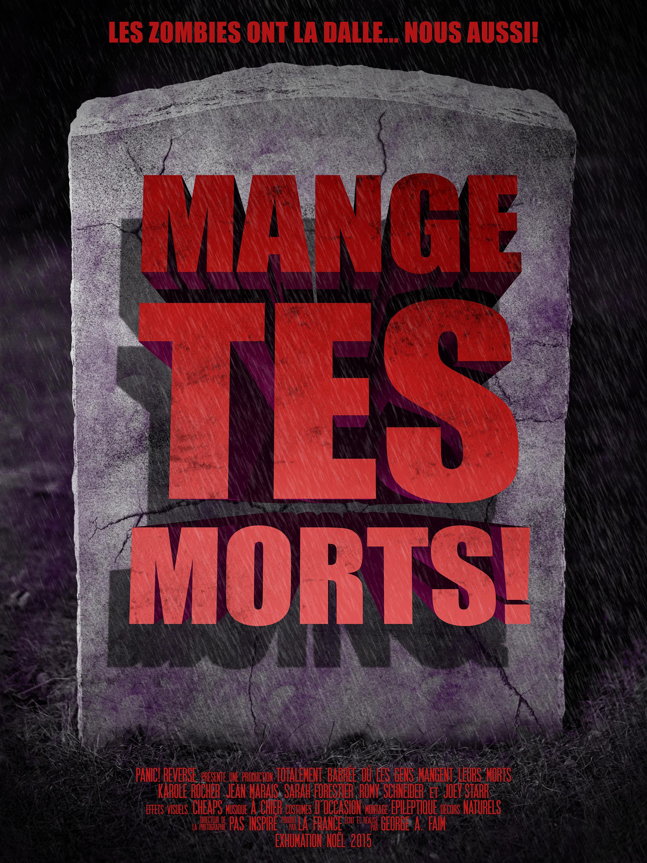 Mange Tes Morts! - Maxence Rapp